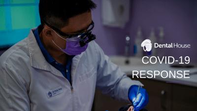 Dental House COVID-19 Dental Treatment Guidelines