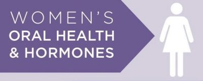 Women's Oral Health and Hormones